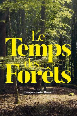 """Affiche du doucmentaire """"Le Temps des forêts"""""""